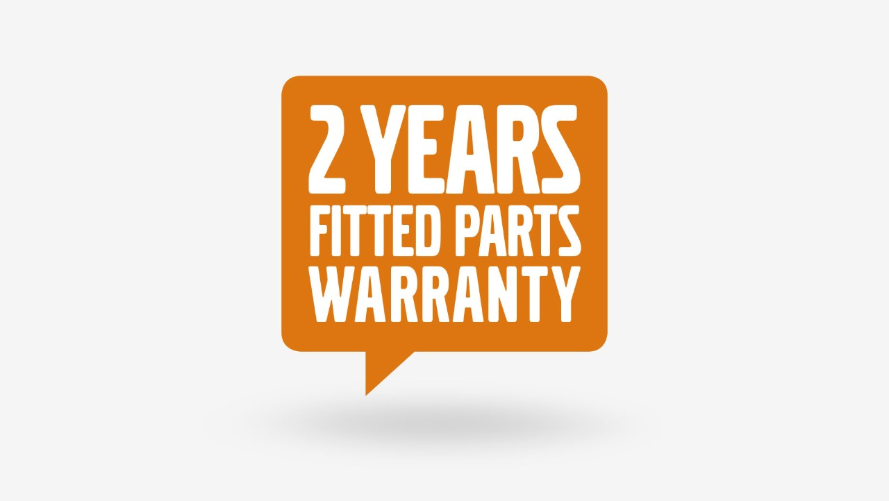 2 years fitted parts warranty